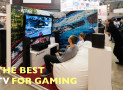 Get the Best TV for Gaming 2016: Everything you need to know